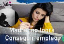 Madre no logra conseguir empleo