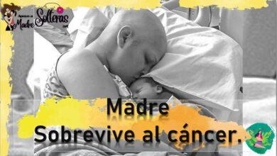 Madre sobrevive al cancer 2