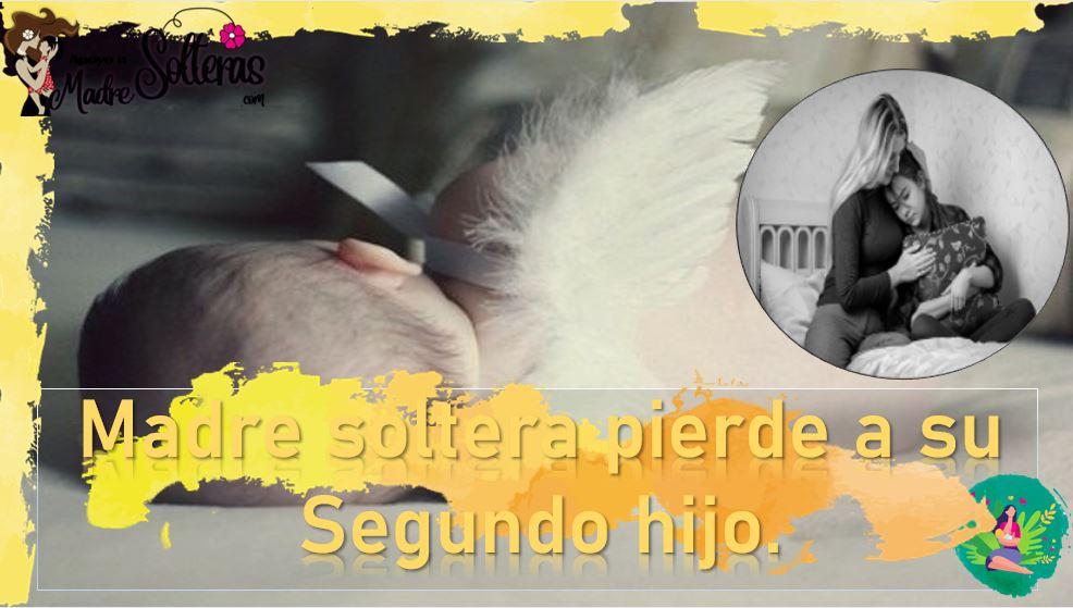 Madre soltera pierde a su segundo hijo 7