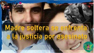 Madre soltera se enfrenta a la justicia por asesinato
