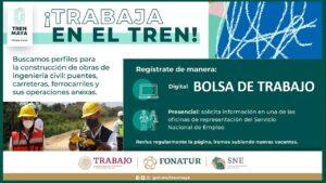 Tren Maya Bolsa de Trabajo 2021-2022: convocatoria para trabajar en el Tren Maya