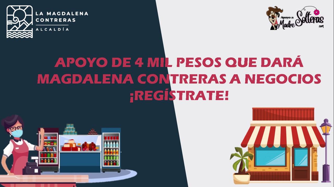 apoyo-de-4-mil-pesos-que-dara-magdalena-contreras-a-negocios-registrate