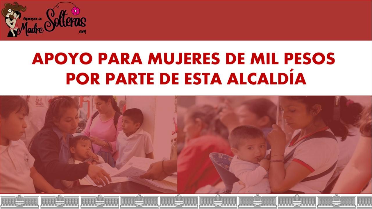 apoyo-para-mujeres-de-mil-pesos-por-parte-de-esta-alcaldia
