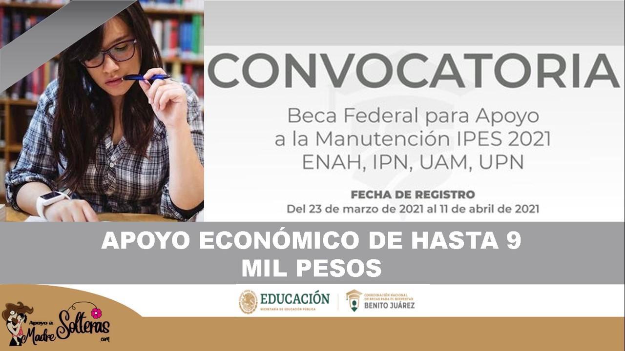 becas-de-manutencion-hay-registro-para-educacion-superior-benito-juarez-2021
