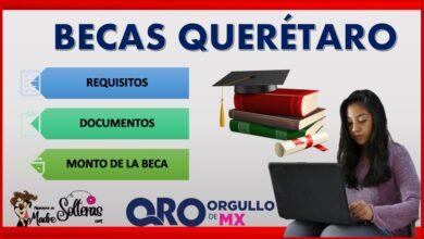 Becas Querétaro 2021-2022