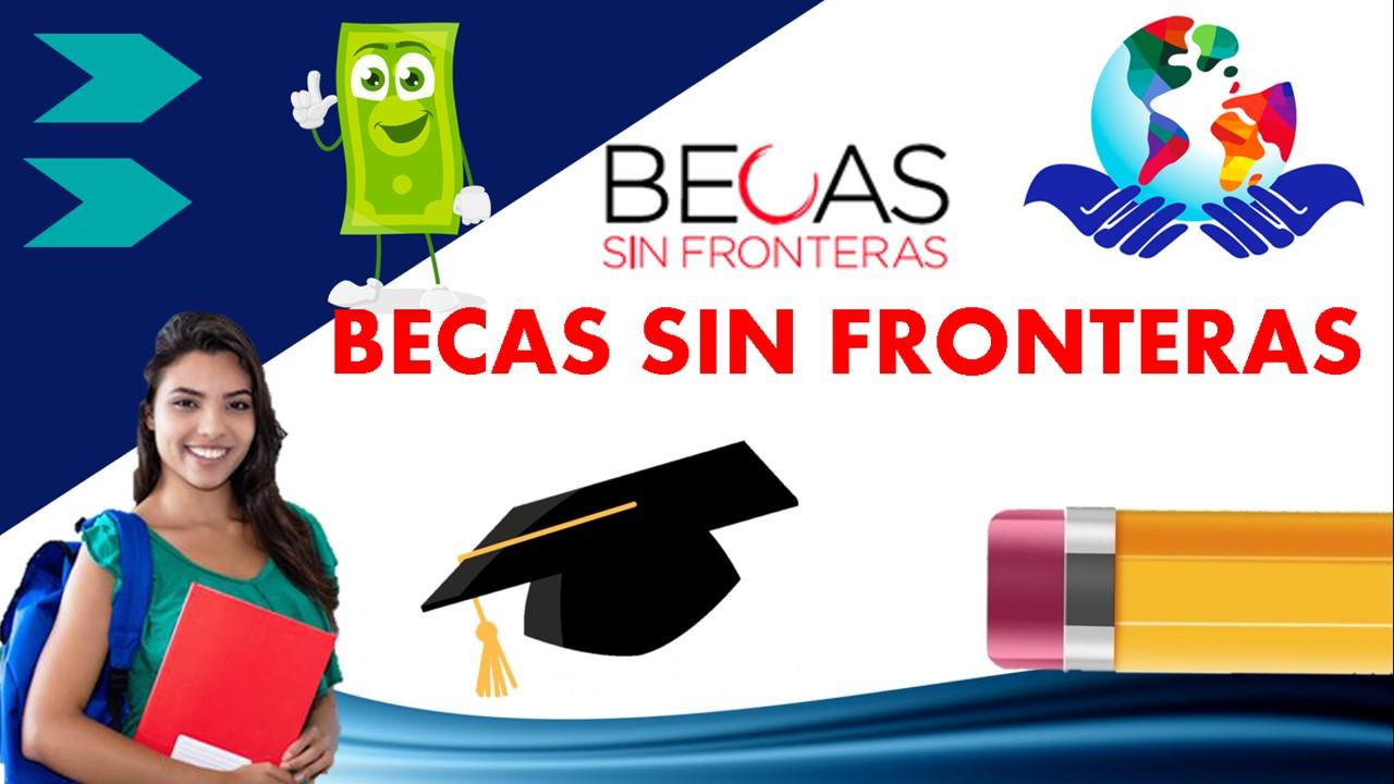 becas-sin-fronteras-2021-2022