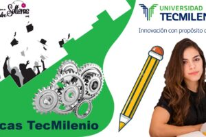 becas-tecmilenio-2021-2022