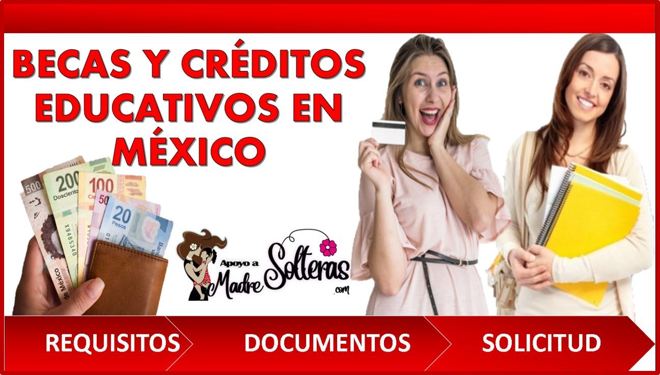 Becas y créditos educativos en México