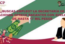 buscas-empleo-la-secretaria-de-hacienda-ofrece-bacantes-con-sueldo-de-hasta-17-mil-pesos
