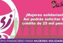 mujeres-solidarias-asi-podras-solicitar-tu-credito-de-25-mil-pesos